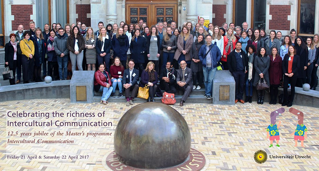 Celebrating the richness of Intercultural Communication. Friday 21 April & Saturdaty 22 April 2017
