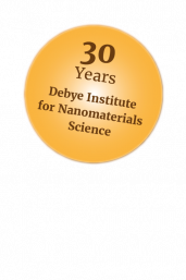 Debye Institute 30th anniversary, Debye Institute for Nanomaterials Science