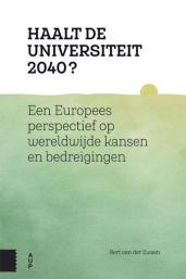 Omslag van het boek 'Haalt de universiteit 2040' van Bert van der Zwaan.