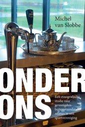 Michel van Slobbe: Onder Ons