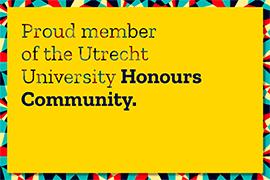 Plakkaat: Proud member of the Utrecht University Honours Community.