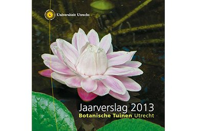 voorkant jaarverslag Botanische Tuinen 2013