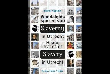 Wandelgids Sporen van slavernij in Utrecht