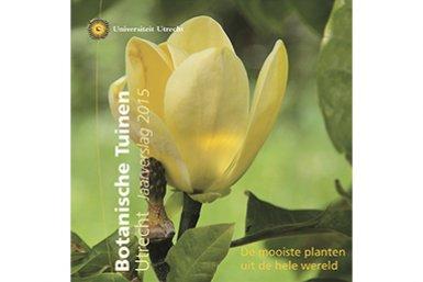 Voorkant jaarverslag Botanische Tuinen 2015