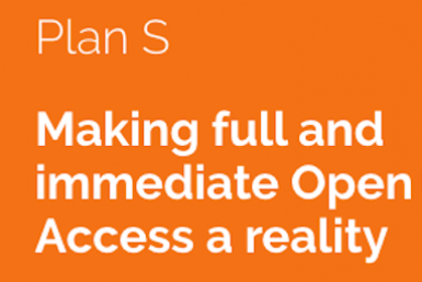 Plan S - Making full and immediate Open Access a reality