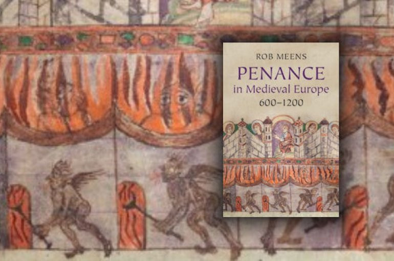 Penance in Medieval Europe, 600-1200 - Rob Meens