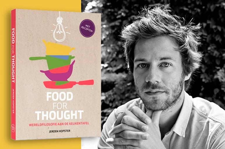 Filosofie Aan De Keukentafel.Filosoof Jeroen Hopster Werkt Mee Aan Tv Serie Food For Thought
