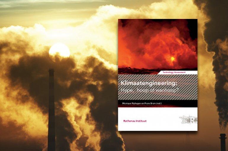 Klimaatengineering: hype, hoop of wanhoop? Door Monique Riphagen Frans Brom